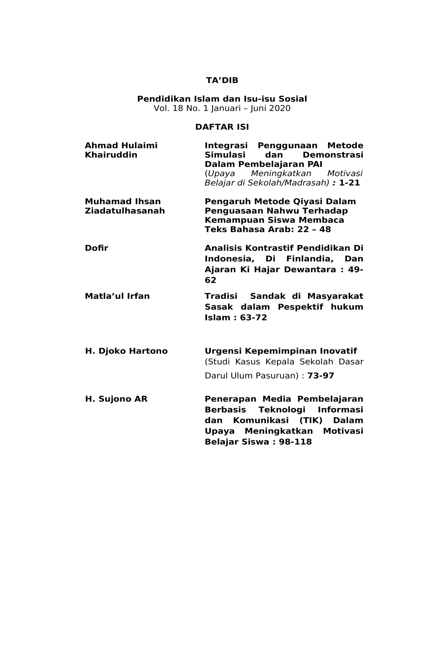 View Vol. 18 No. 1 (2020): Pendidikan Islam dan Isu-isu Sosial